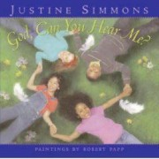 God, Can You Hear ME? by Justine Simmons