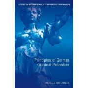 Principles of German Criminal Procedure by Professor Michael Bohlander