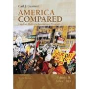 America Compared: To 1865 v. 2 by Carl J. Guarneri