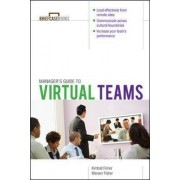 Manager's Guide to Virtual Teams by Kimball Fisher