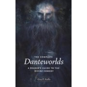 The Complete Danteworlds by Guy P. Raffa