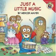 Little Critter: Just A Little Music by Mercer Mayer