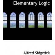 Elementary Logic by Alfred Sidgwick