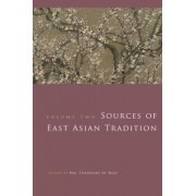 Sources of East Asian Tradition by Wm. Theodore de Bary