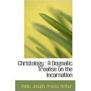 Christology by Pohle Joseph