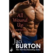 All Wound Up: Play-by-Play Book 10 by Jaci Burton