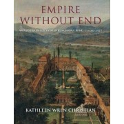 Empire without End by Kathleen Wren Christian