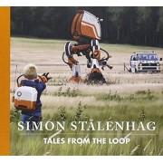 Simon Stålenhag Tales from the Loop