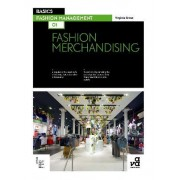 Basics Fashion Management 01: Fashion Merchandising by Virginia Grose