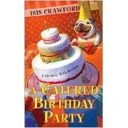 A Catered Birthday Party, A by Isis Crawford