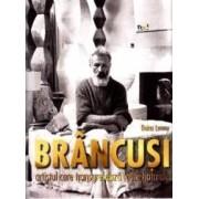 Brancusi artistul care transgreseaza toate hotarele - Doina Lemny