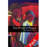 Oxford Bookworms Library: Level 4:: The Price of Peace: Stories from Africa audio CD pack by Christine Lindop