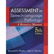 Assessment in Speech-Language Pathology by Kenneth Shipley