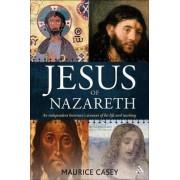 Jesus of Nazareth by Maurice Casey