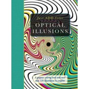 Just Add Color: Optical Illusions by Beverly Lawson