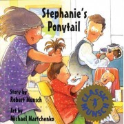 Stephanie's Ponytail by Robert N Munsch