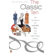 The Classic Ten by Nancy Macdonell Smith