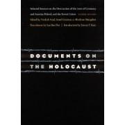 Documents on the Holocaust by Yitzhak Arad