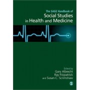 The Handbook of Social Studies in Health and Medicine by Gary L. Albrecht