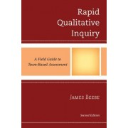 Rapid Qualitative Inquiry by James Beebe