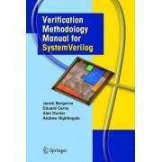 Verification Methodology Manual for SystemVerilog by Janick Bergeron