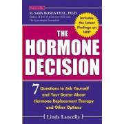 The Hormone Decision by Linda Laucella
