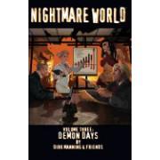 Nightmare World: Volume 3: Demon Days