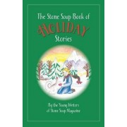 The Stone Soup Book of Holiday Stories by William Rubel