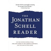 The Jonathan Schell Reader by Jonathan Schell