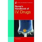 Nurse's Handbook of IV Drugs by Jones & Bartlett Learning
