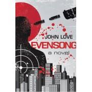 Evensong by John Love
