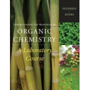 Understanding the Principles of Organic Chemistry by Steven Pedersen