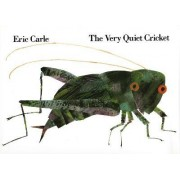 The Very Quiet Cricket by Deborah J Short