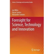 Foresight for Science, Technology and Innovation 2016 by Ian Miles