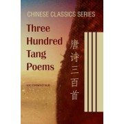 Three Hundred Tang Poems by Luc Changlei Guo