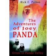 The Adventures of Joey Panda by Rick E Patton
