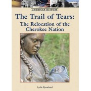 The Trail of Tears by Lydia Bjornlund