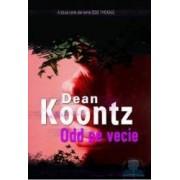 Odd pe vecie - Dean Koontz