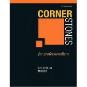Cornerstones for Professionalism by Robert M. Sherfield