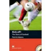 Kick Off - The Story of Football - Book and Audio CD by Margaret Tarner