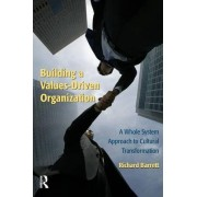Building a Values-Driven Organization by Richard Barrett