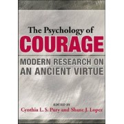Psychology of Courage by Cynthia L. S. Pury