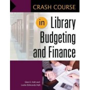 Crash Course in Library Budgeting and Finance by Glen E. Holt