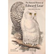 The Natural History of Edward Lear by Robert McCracken Peck