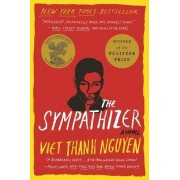 The Sympathizer by Associate Professor of English and American Studies and Ethnicity Viet Thanh Nguyen