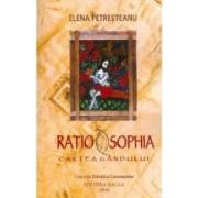 Ratio Sophia. Cartea Gandului - Elena Petresteanu