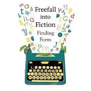 Freefall into Fiction by Barbara Turner-Vesselago
