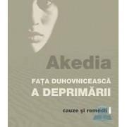 Akedia fata duhovniceasca a deprimarii. Cauze si remedii