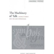 The Machinery of Talk by Anne Freadman