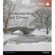 Burt James Understanding Weather & Climate, Global Edition